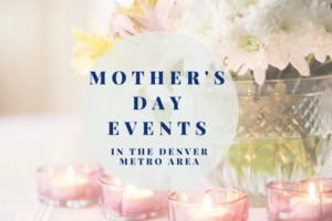 Mother's Day Events (2)