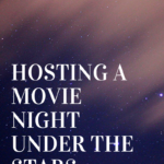 Summer Fun Idea: A Backyard Movie Night