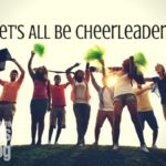 Let's All Be Cheerleaders