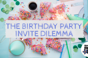 The Birthday Party Dilemma