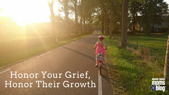 Honor Your Grief, Honor Their Growth: Navigating the heartache of your kids getting older | Denver Metro Moms Blog