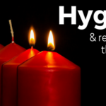 Hygge and Re-lighting the Flame