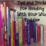 Tips and Tricks for Reading With Your Toddler