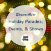 Denver Holiday Parades, Events, & Shows | DMMB