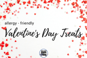 Allergy Friendly Valentine's Day Treats | DMMB
