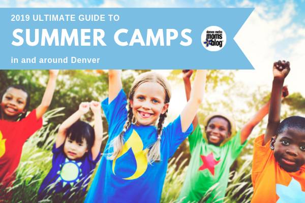 2019 Ultimate Guide To Summer Camps Around Denver