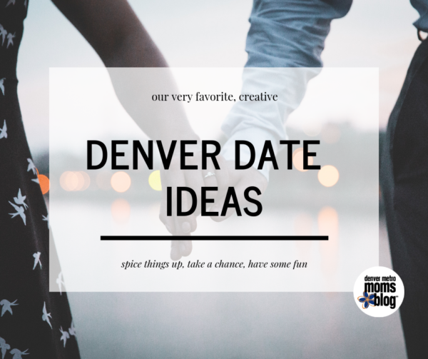 Date night places in denver