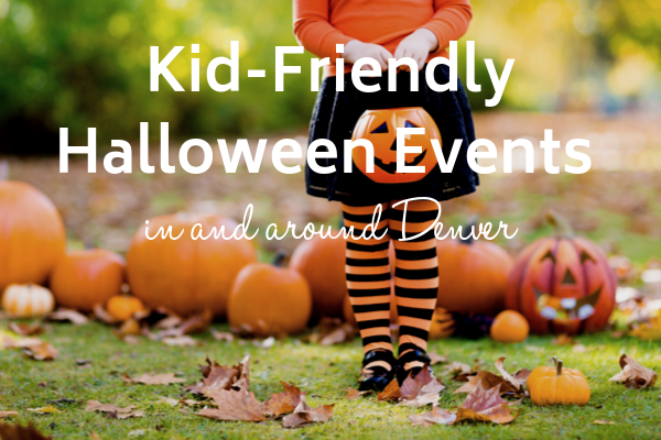 Kid Friendly Halloween Trick Or Treat Events In Around Denver