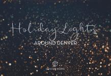 Best Holiday Lights Around Denver - Denver Moms