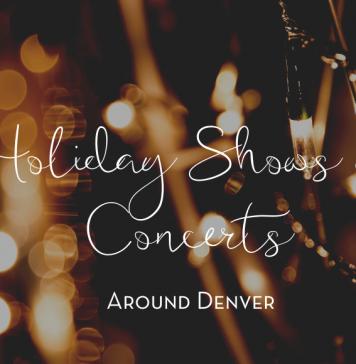 Holiday Shows and Concerts Around Denver - Denver Moms