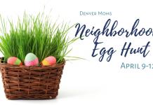 Neighborhood Egg Hunt - Denver Moms
