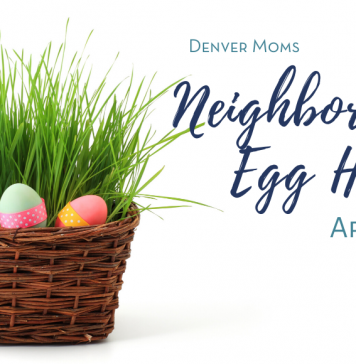 Neighborhood Egg Hunt - Denver Moms