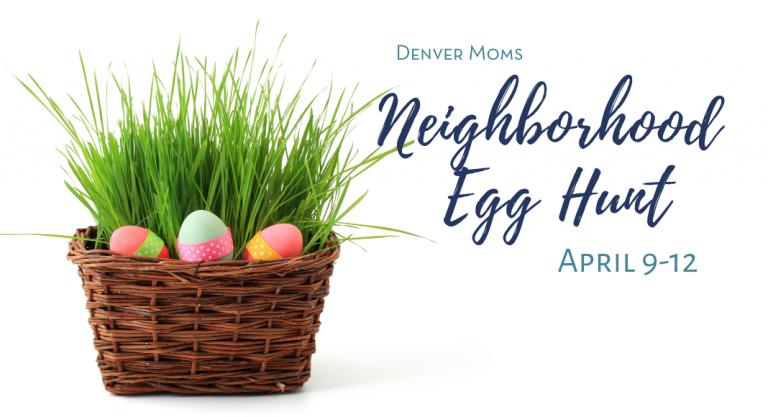 Denver Moms Neighborhood Egg Hunt